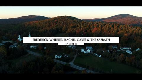 Frederick Wheeler, Rachel Oakes & The Sabbath