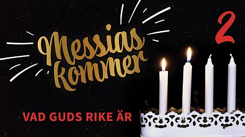 Messias kommer - Andra advent