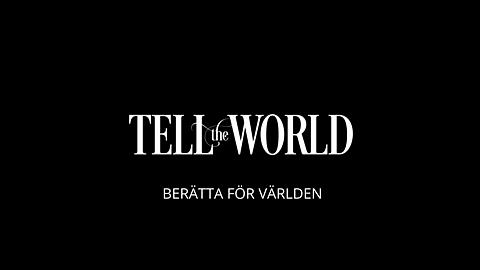 Tell the World - Trailer
