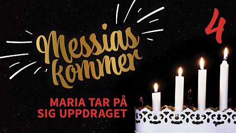 Messias kommer - Fjärde advent