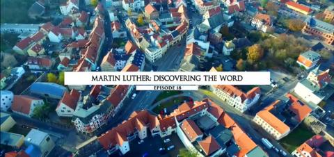 Martin Luther: Discovering The Word