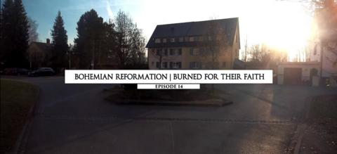 Bohemian Reformation - Burned for Their Faith